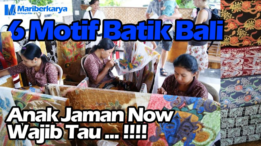 6 Batik Bali motifs you should know
