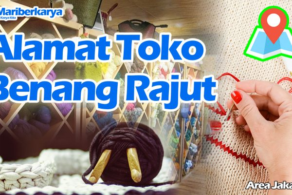 Address of Yarn Knitting Shop in Jakarta