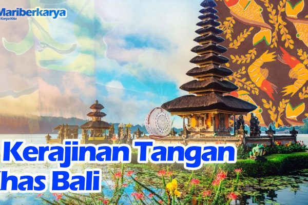 5 Typical Handicrafts of Bali