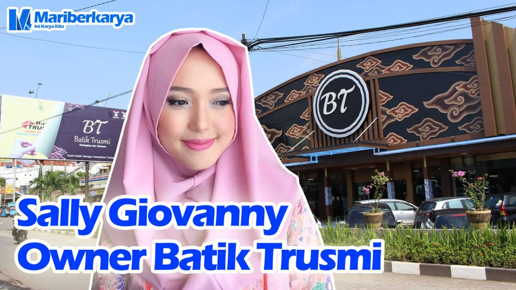 Success story Sally Giovanny Owner Batik Trusmi Thumbnail