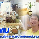 Usaha Kerajinan Kayu Indonesia yang Unik, Izemu