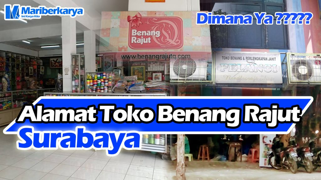 Address of knitting yarn shop in Surabaya and surroundings-Thumbnail